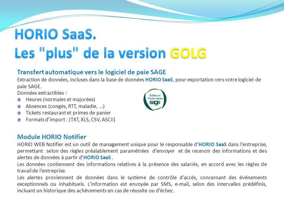 Transfert automatique vers le logiciel de paie SAGE Extraction de données, incluses dans la base de données HORIO SaaS, pour exportation vers votre lo