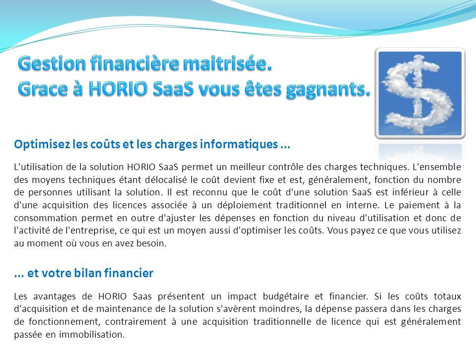 Pour en savoir plus sur notre logiciel HORIO SaaS Vous pouvez nous appeler au: 01 69 74 75 80 ou par email commercial@synel-france.com