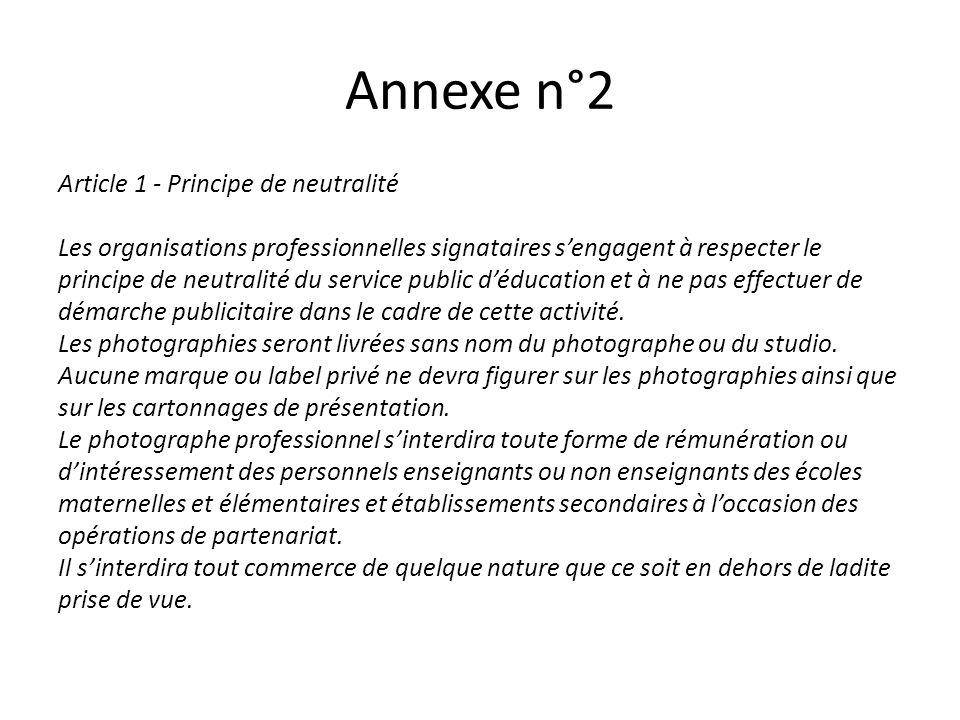 Annexe n°2 Article 1 - Principe de neutralité Les organisations professionnelles signataires sengagent à respecter le principe de neutralité du servic