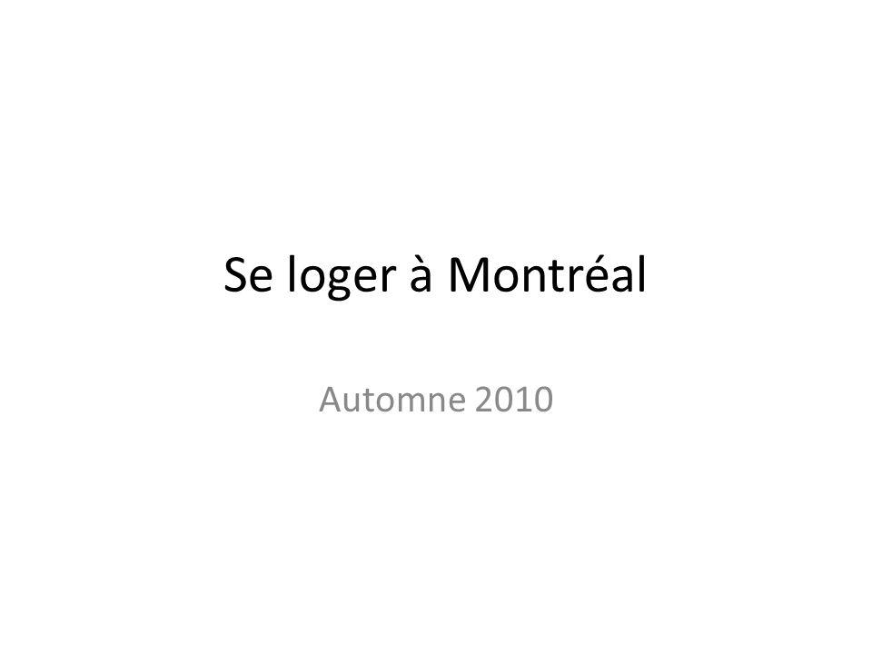 Se loger à Montréal Automne 2010