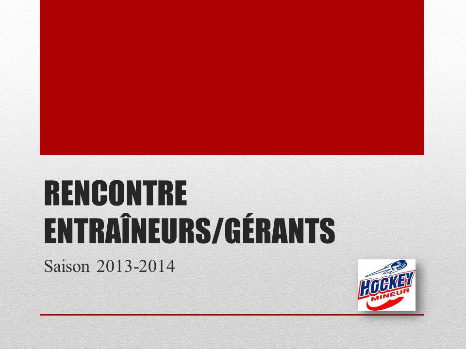 RENCONTRE ENTRAÎNEURS/GÉRANTS Saison 2013-2014
