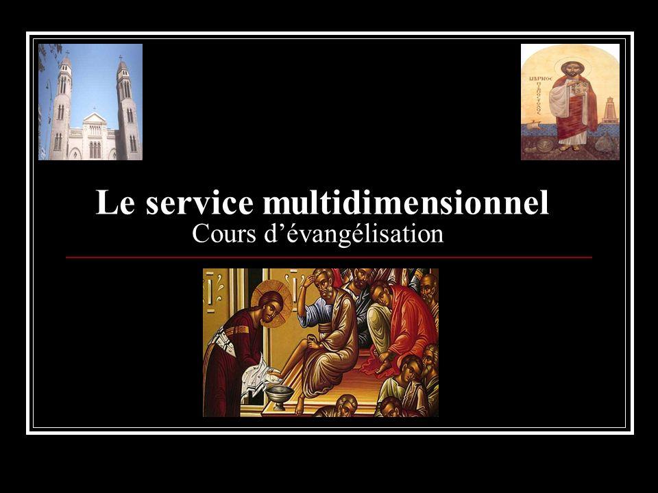 Le service multidimensionnel Cours dévangélisation