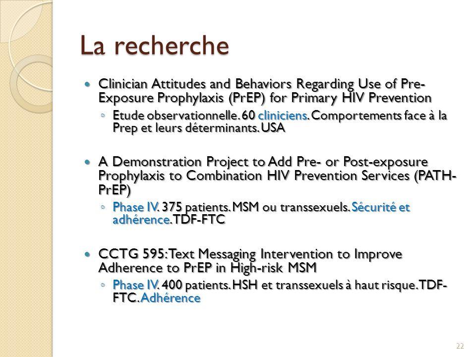 La recherche Clinician Attitudes and Behaviors Regarding Use of Pre- Exposure Prophylaxis (PrEP) for Primary HIV Prevention Clinician Attitudes and Be