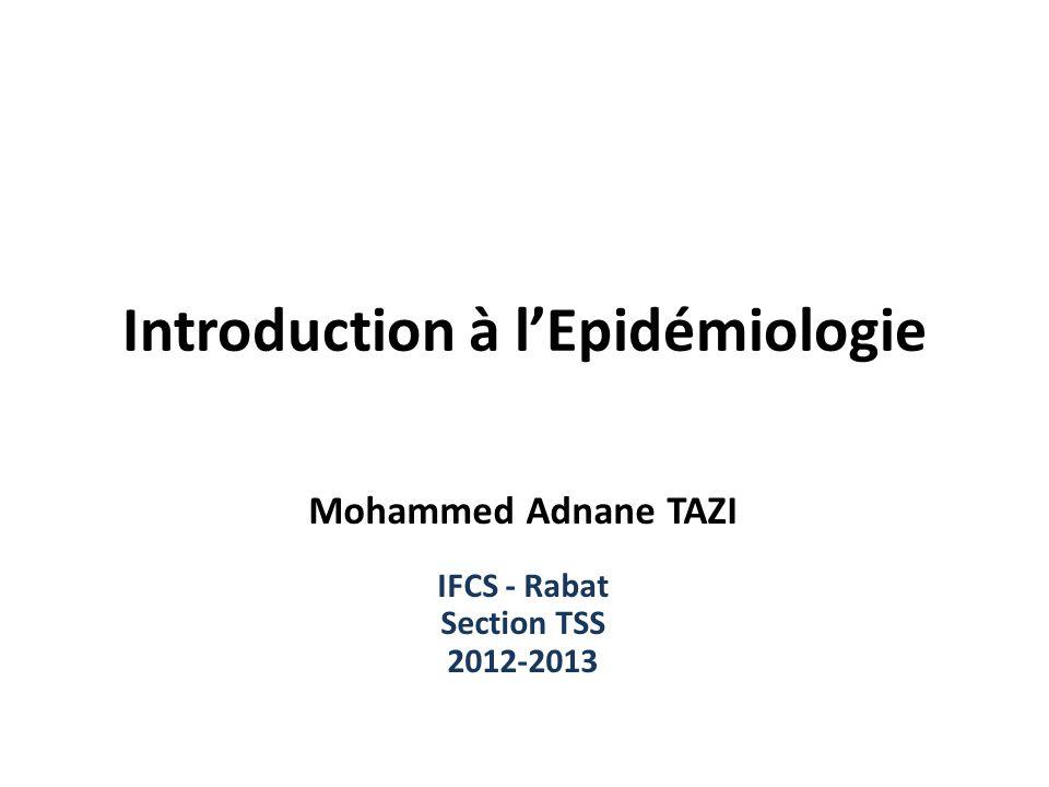 Quest-ce que lépidémiologie .