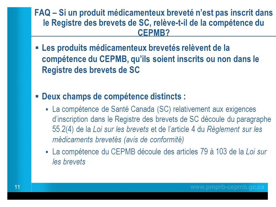 FAQ – Si un produit médicamenteux breveté nest pas inscrit dans le Registre des brevets de SC, relève-t-il de la compétence du CEPMB.