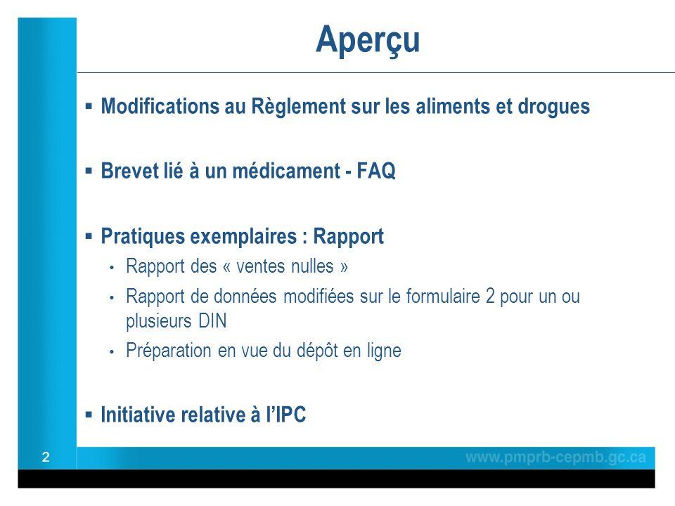 Modifications au Règlement sur les aliments et drogues (RAD) 3