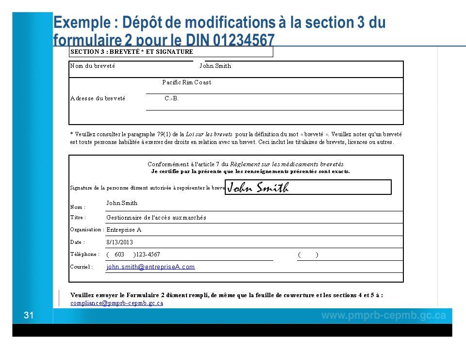 Exemple : Dépôt de modifications à la section 3 du formulaire 2 pour le DIN 01234567 31