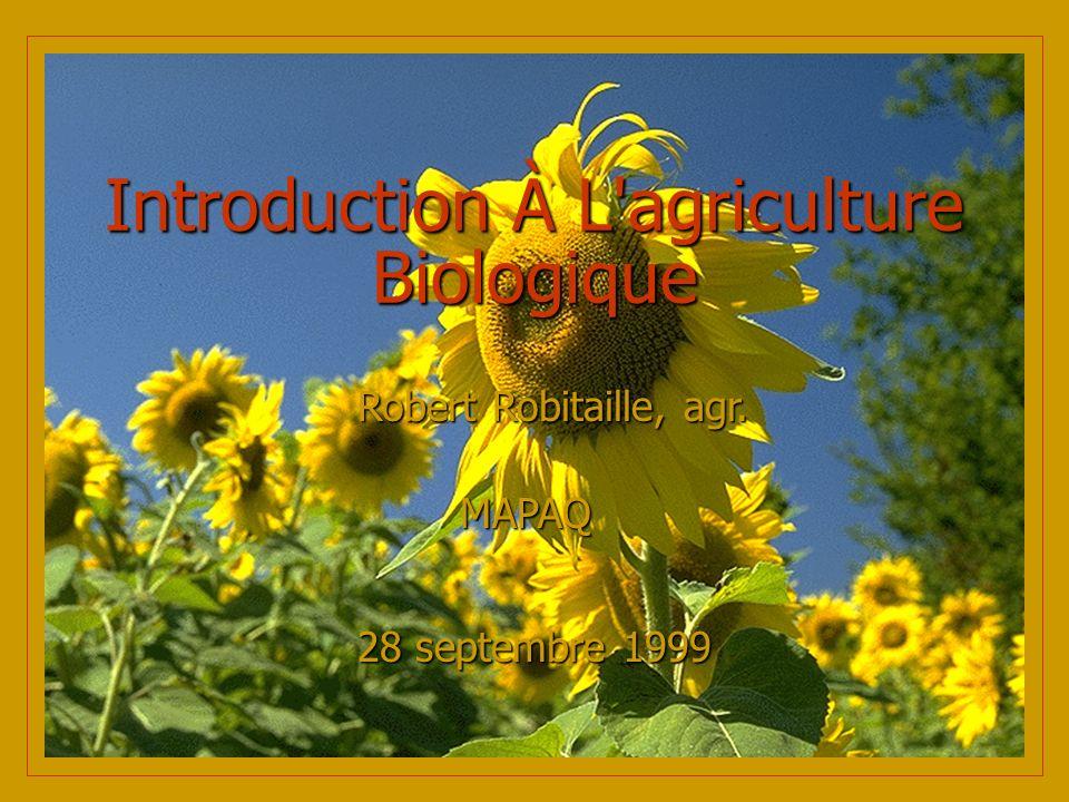 D Où Vient Mon Intérêt Pour L Agriculture Biologique