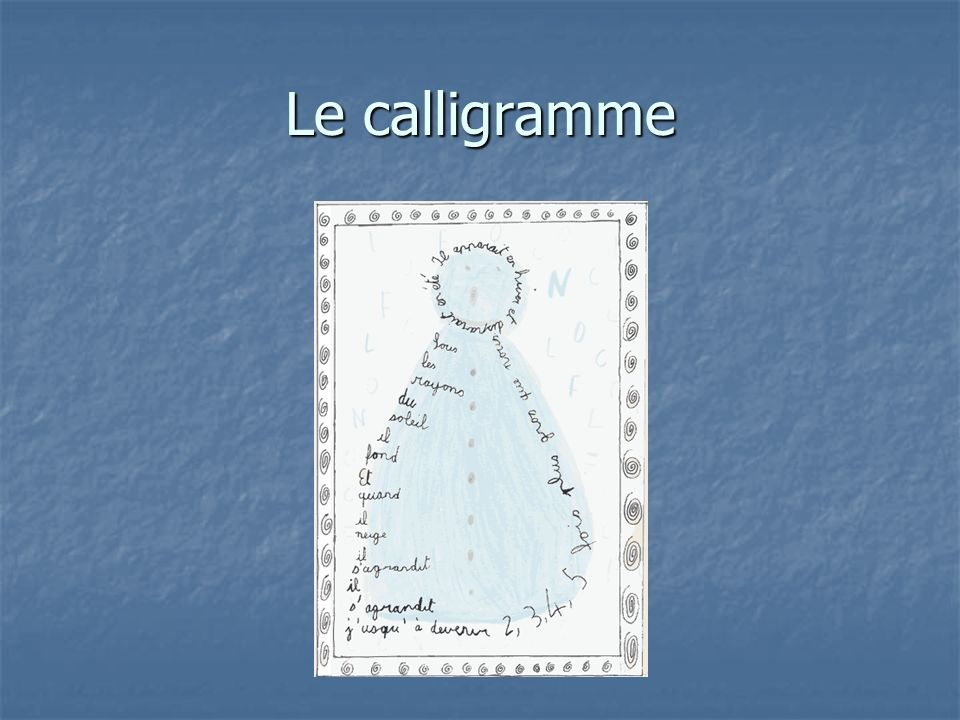 Le calligramme