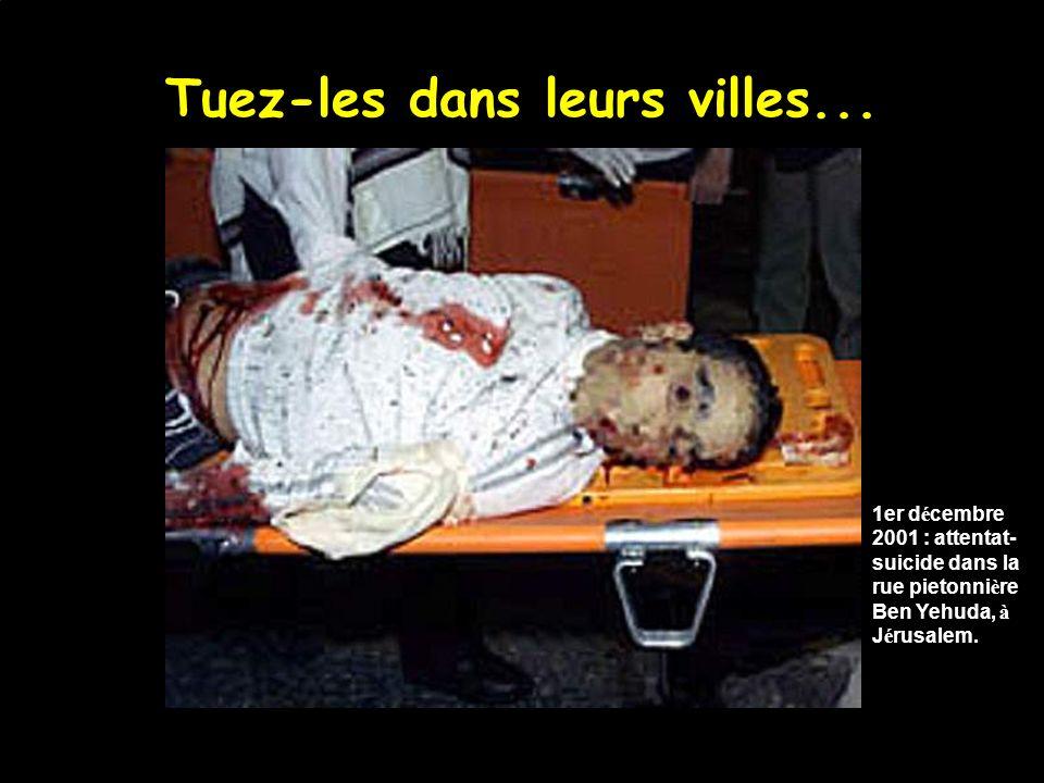 Tuez-les dans leurs restaurants… 9 mars 2002 : attentat-suicide un samedi soir au Caf é Moment, à J é rusalem.