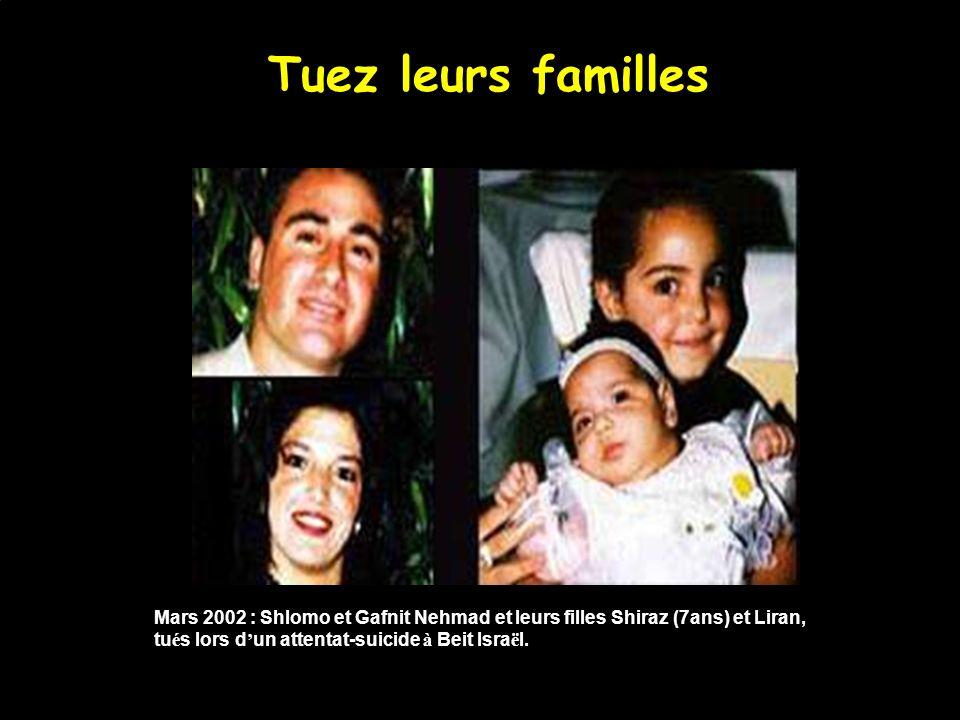 Dans leurs voitures… 5 mars 2002 : Deborah Friedman, 54 ans, est tu é e par des balles dans un attentat sur la route.