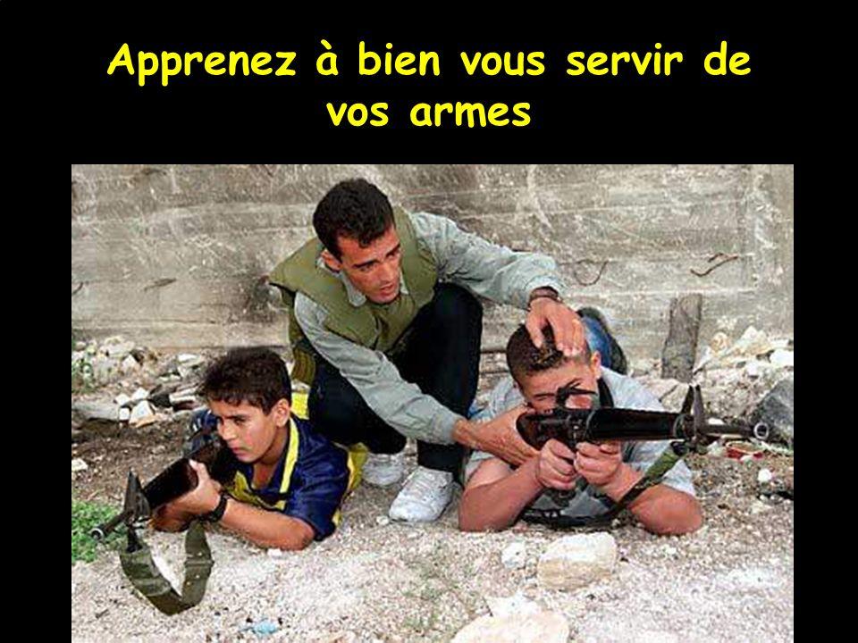 Apprenez à bien vous servir de vos armes