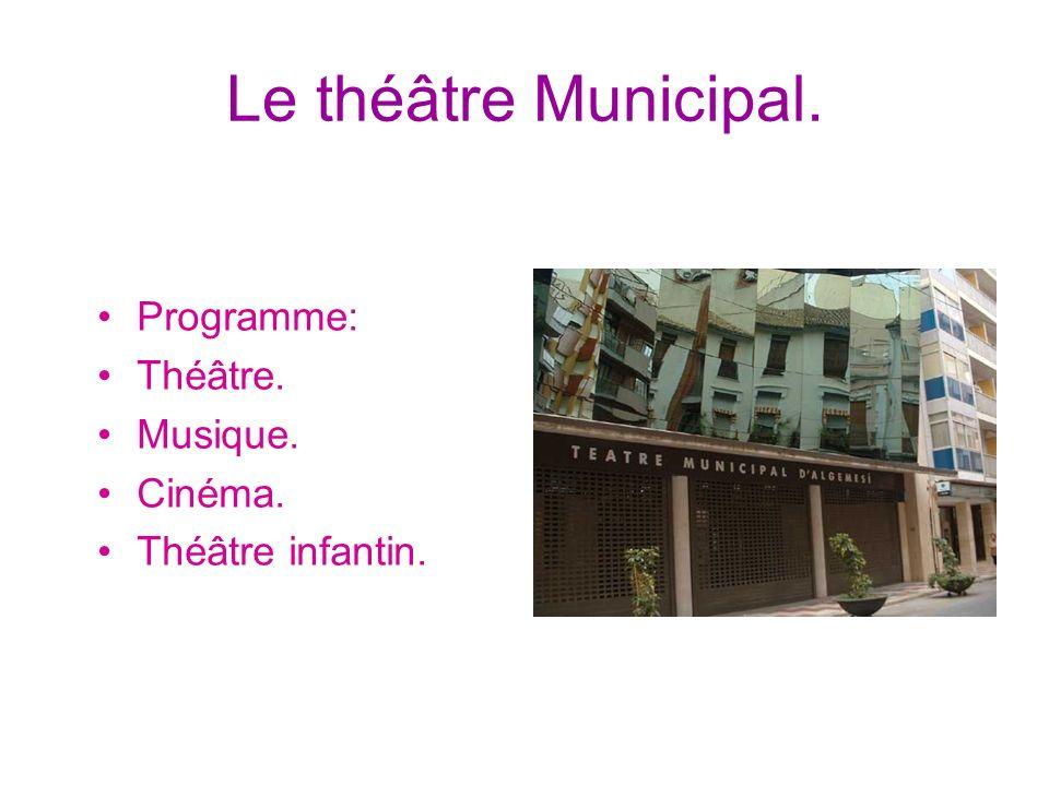 Le théâtre Municipal. Programme: Théâtre. Musique. Cinéma. Théâtre infantin.