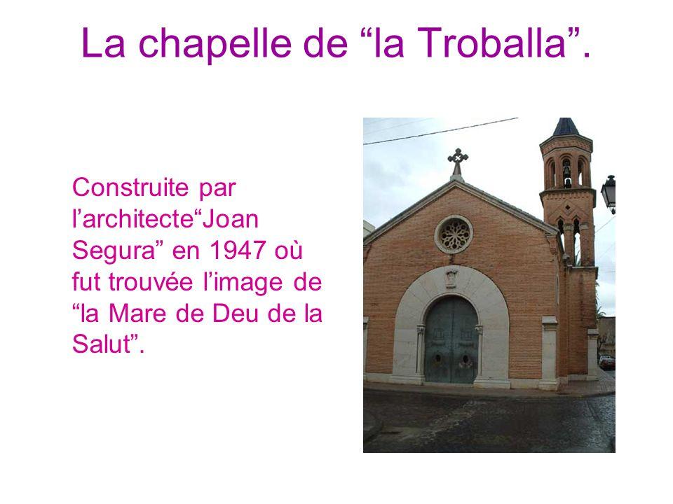 La chapelle de la Troballa. Construite par larchitecteJoan Segura en 1947 où fut trouvée limage de la Mare de Deu de la Salut.