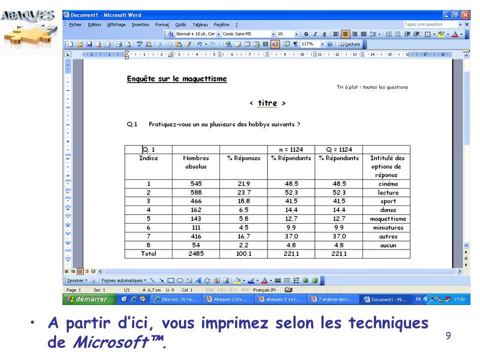 10 Pour imprimer via Excel, cliquez sur le bouton « vers Excel » et vous retrouvez les résultats de la ou des questions sélectionnées dans votre tableur.