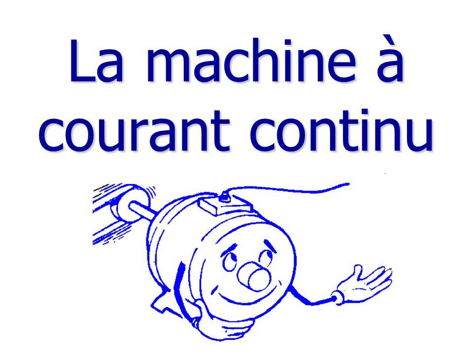 La machine à courant continu