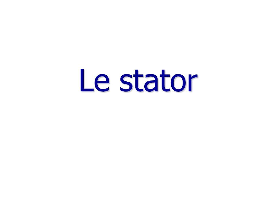 Le stator