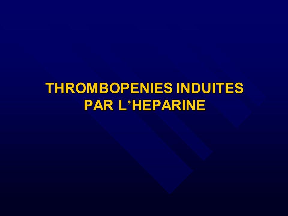THROMBOPENIES INDUITES PAR L HEPARINE