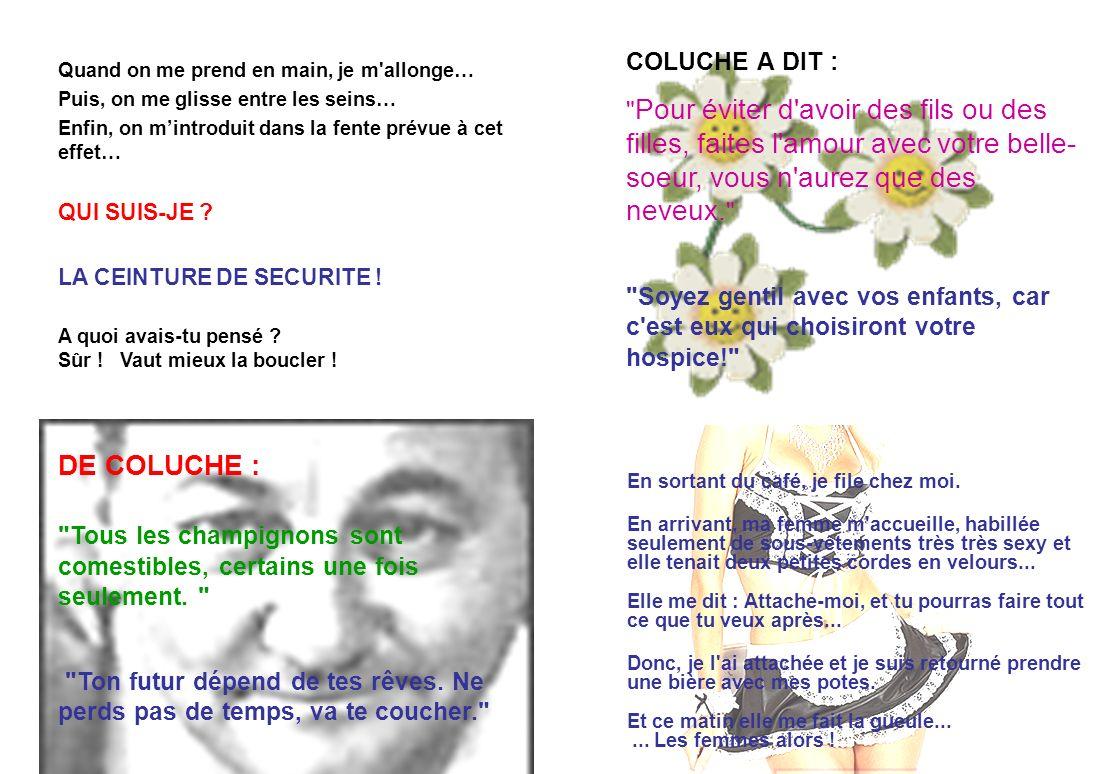 DE COLUCHE :