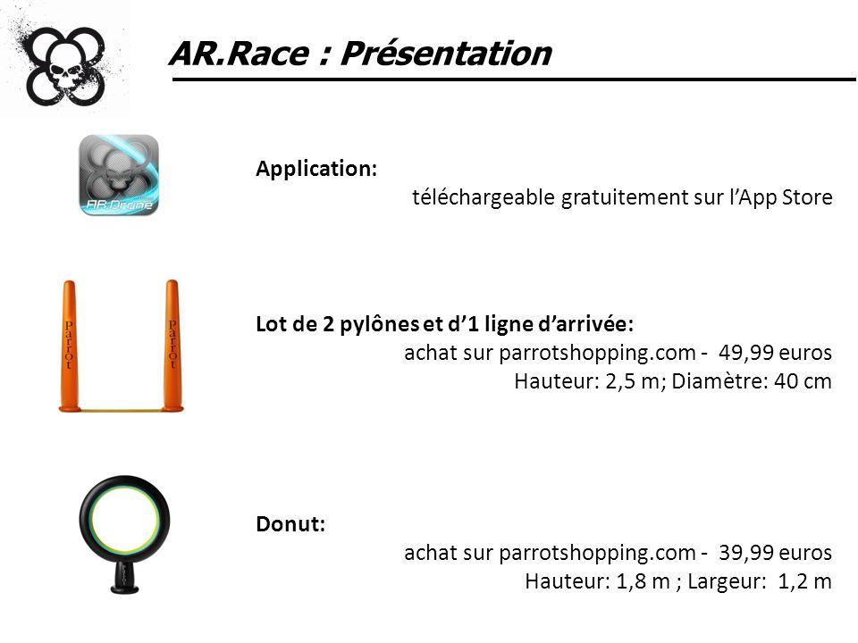 Mise à jour de lAR.Drone Avant de lancer AR.Race vous devez mettre à jour votre AR.Drone via lapplication AR.FreeFlight 1.8.
