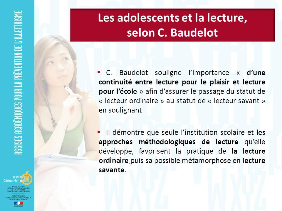 C. Baudelot souligne limportance « dune continuité entre lecture pour le plaisir et lecture pour lécole » afin dassurer le passage du statut de « lect