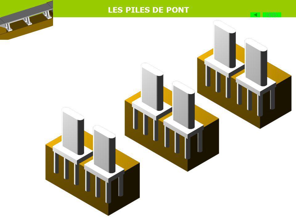 LES PILES DE PONT Les éléments soutenant les différentes travées dun pont (tablier) sont appelés piles de pont. Elles sont réalisées le plus souvent e