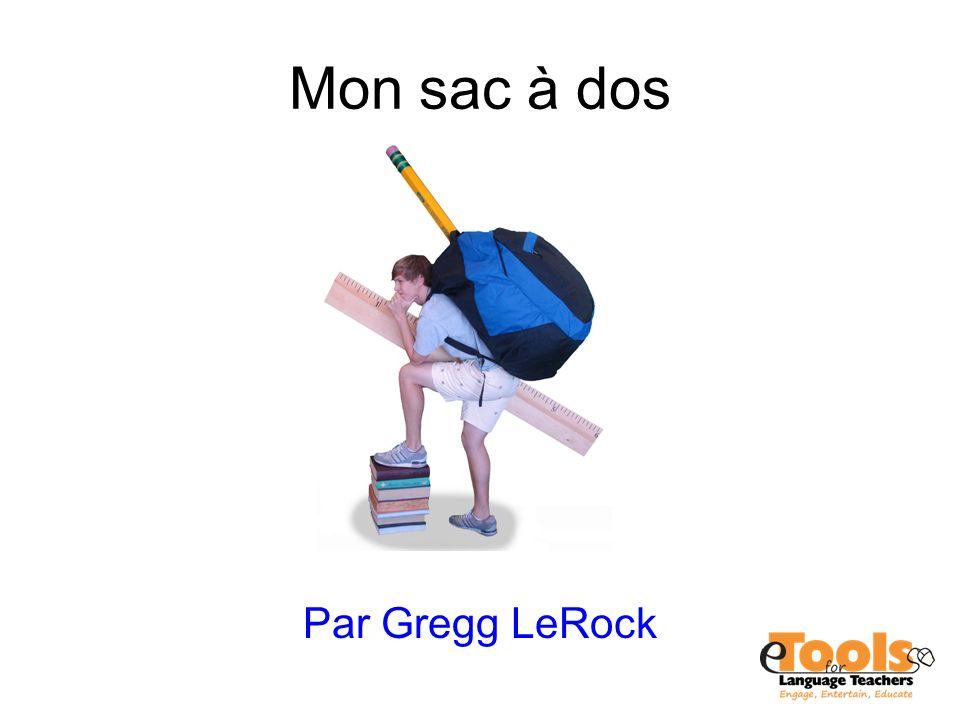 Mon sac à dos Par Gregg LeRock