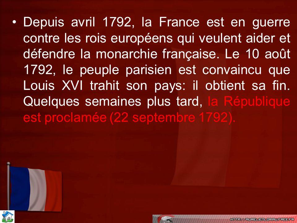 Depuis avril 1792, la France est en guerre contre les rois européens qui veulent aider et défendre la monarchie française. Le 10 août 1792, le peuple