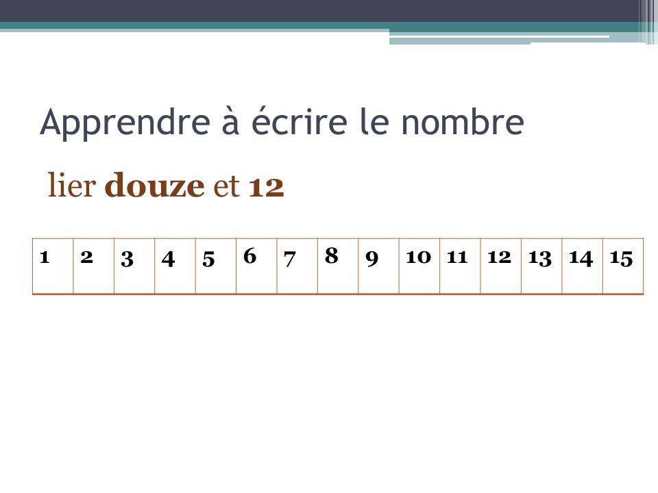 Apprendre à écrire le nombre lier douze et 12 123456789101112131415