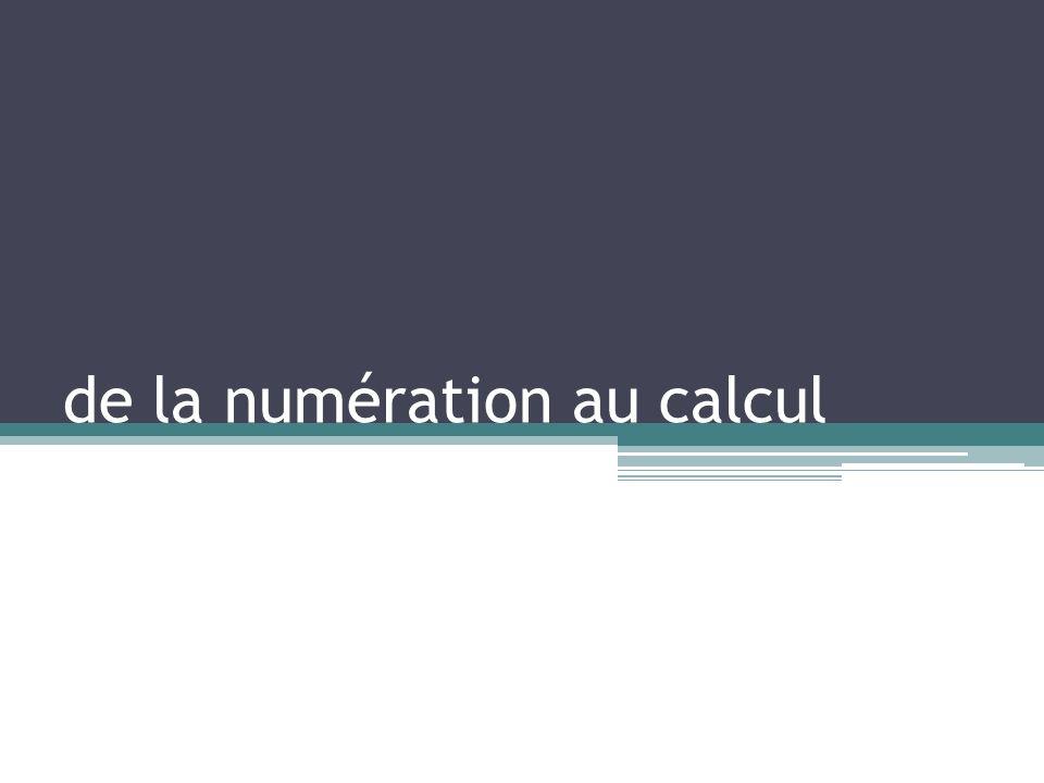 de la numération au calcul