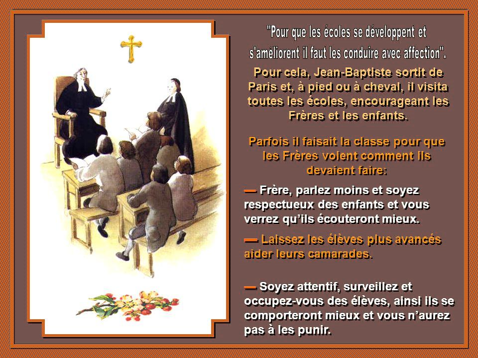 Les Ecoles Chrétiennes faisaient un grand travail et il sen suivit des demandes de Frères pour dautres endroits de France. De La Salle voulait aussi f