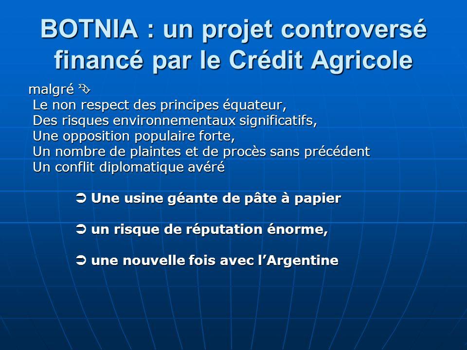 BOTNIA : un projet controversé financé par le Crédit Agricole