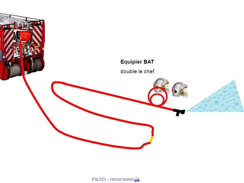 Equipier BAT dépose le 1er raccord aux pieds du chef. Halte !