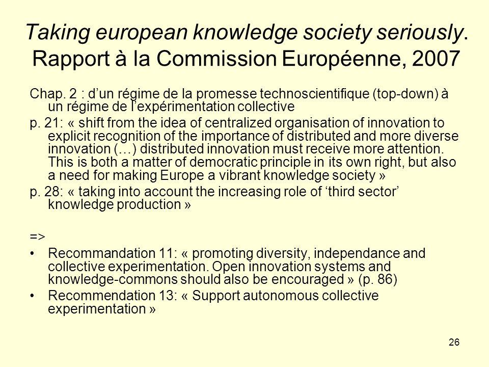 26 Taking european knowledge society seriously.Rapport à la Commission Européenne, 2007 Chap.