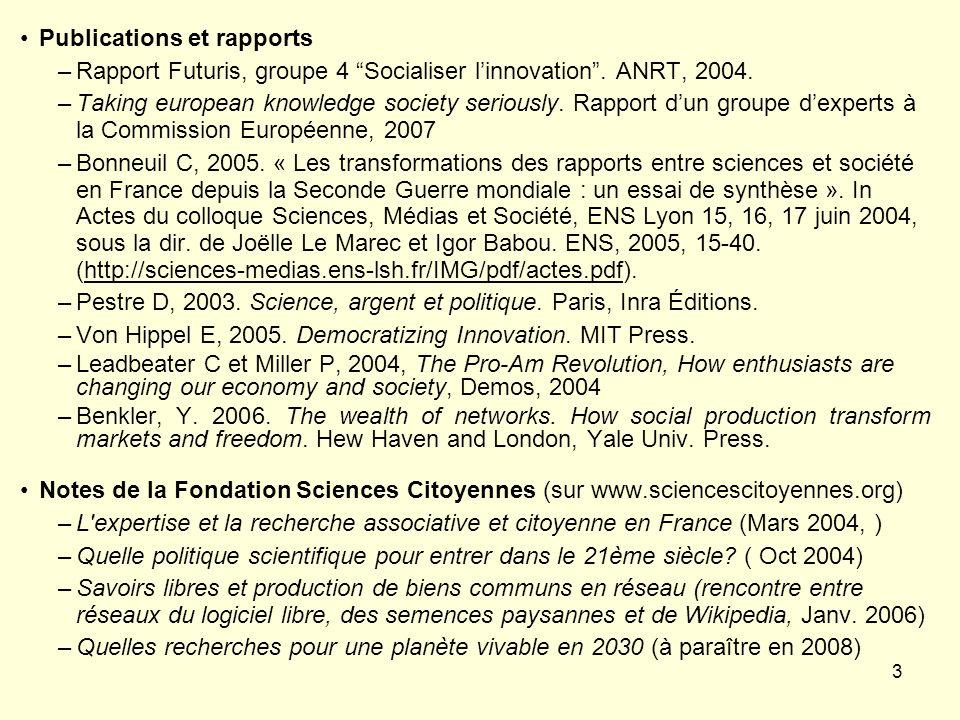 3 Publications et rapports –Rapport Futuris, groupe 4 Socialiser linnovation.