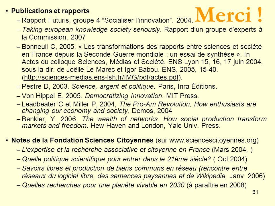 31 Publications et rapports –Rapport Futuris, groupe 4 Socialiser linnovation.