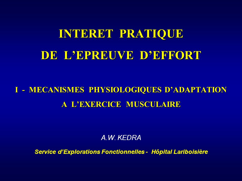 ADAPTATION A LEXERCICE MUSCULAIRE SOUS DECALAGE DU SEGMENT ST : Type « jonctionnel » (physiologique) BASALST Max.