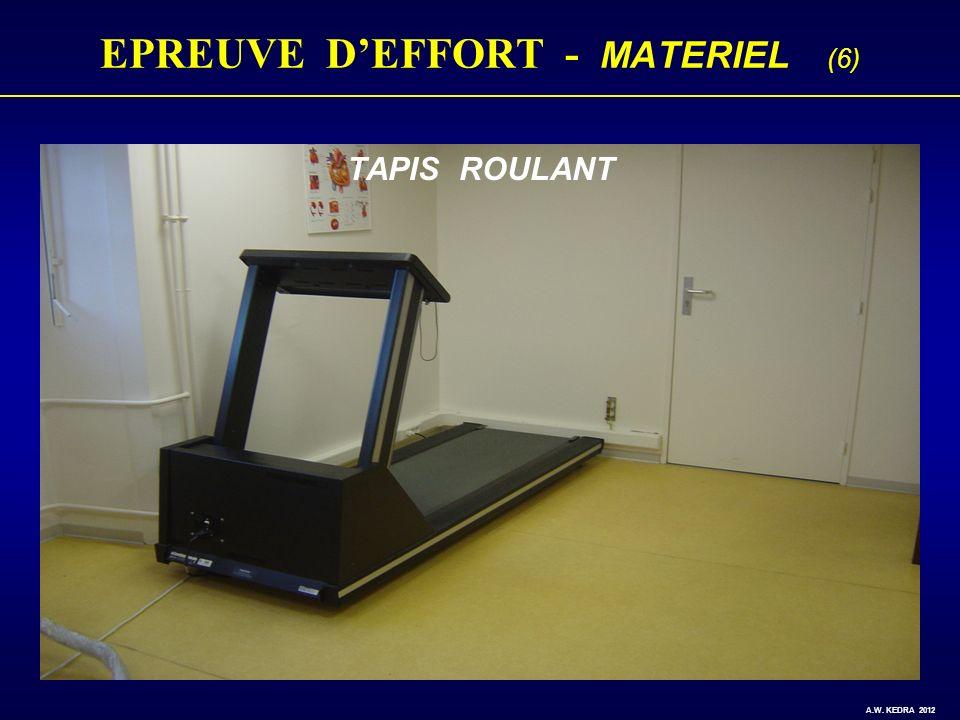 EPREUVE DEFFORT - MATERIEL (6) TAPIS ROULANT A.W. KEDRA 2012