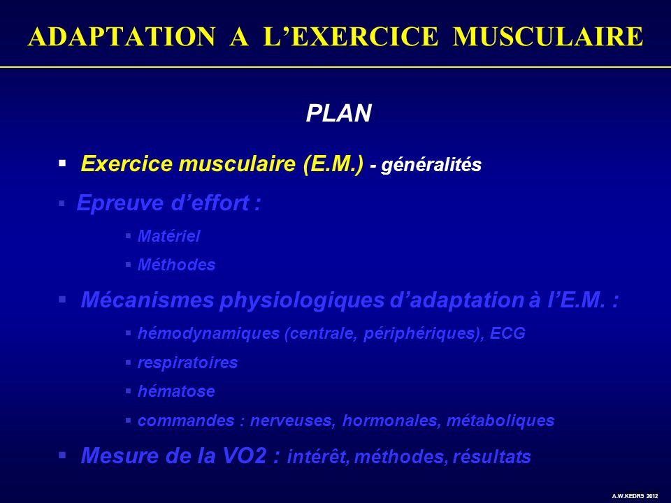 ADAPTATION A LEXERCICE MUSCULAIRE SOUS DECALAGE ISCHEMIQUE ST : A.W.KEDRA 2012