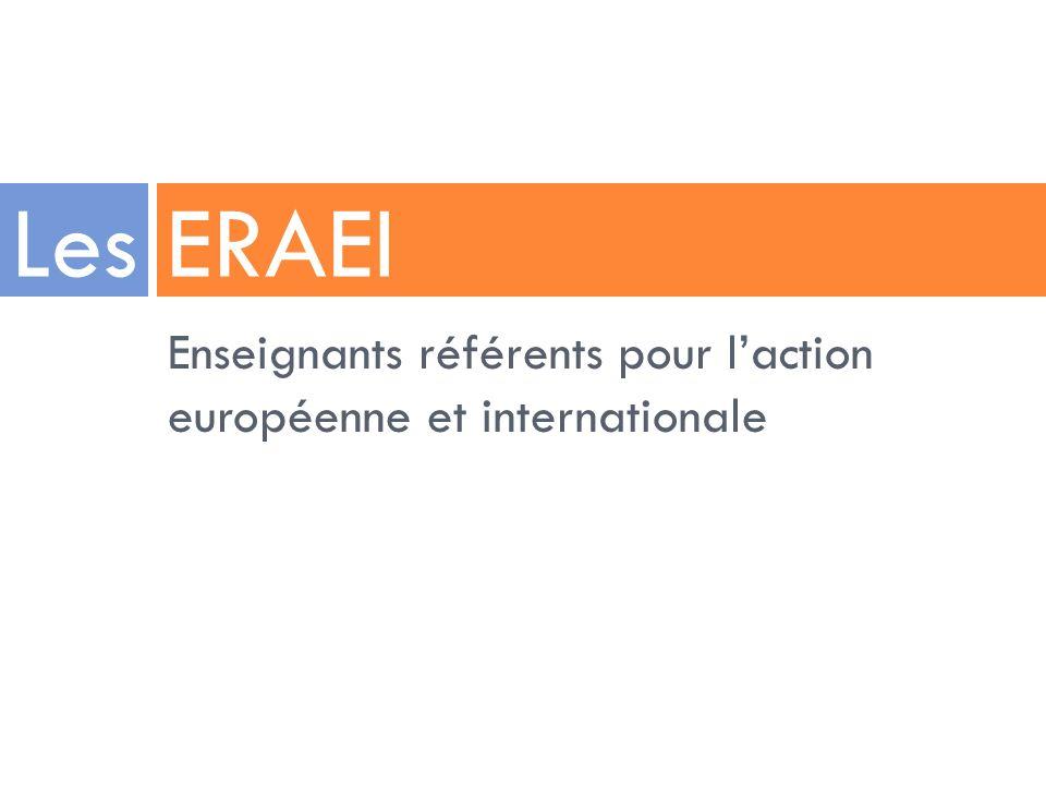 Enseignants référents pour laction européenne et internationale Les ERAEI