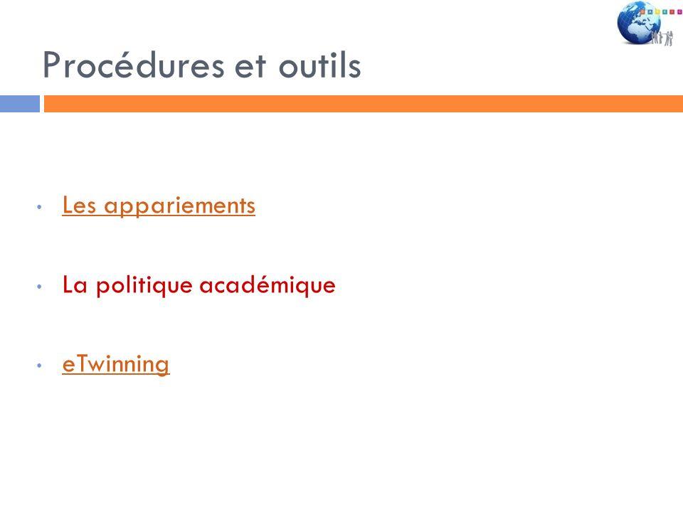 Procédures et outils Les appariements La politique académique eTwinning