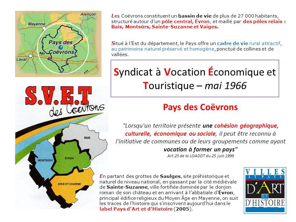 Syndicat à Vocation Économique et Touristique – mai 1966 Pays des Coëvrons