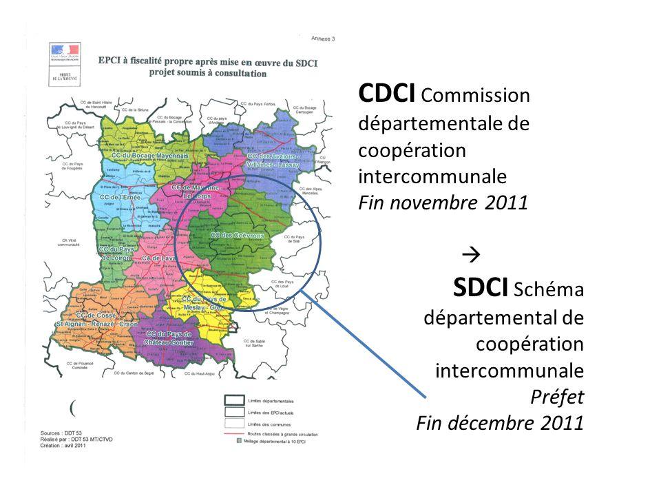 CDCI Commission départementale de coopération intercommunale Fin novembre 2011 SDCI Schéma départemental de coopération intercommunale Préfet Fin déce