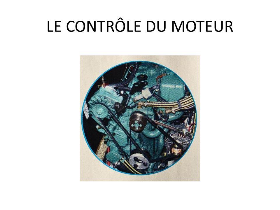 LE CONTRÔLE DU MOTEUR