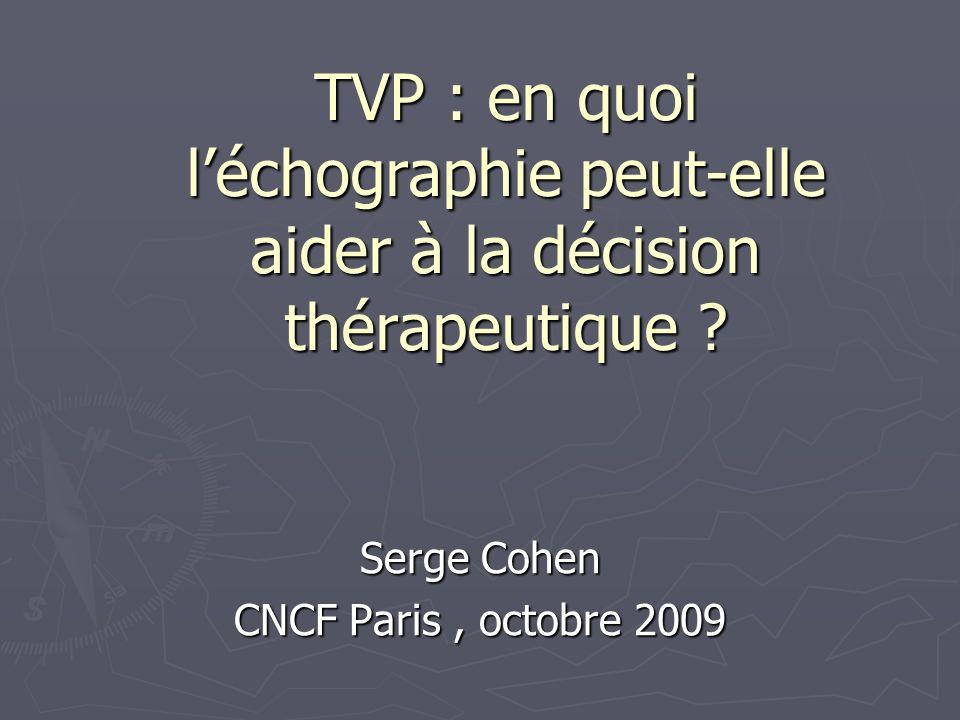 TVP : en quoi léchographie peut-elle aider à la décision thérapeutique .