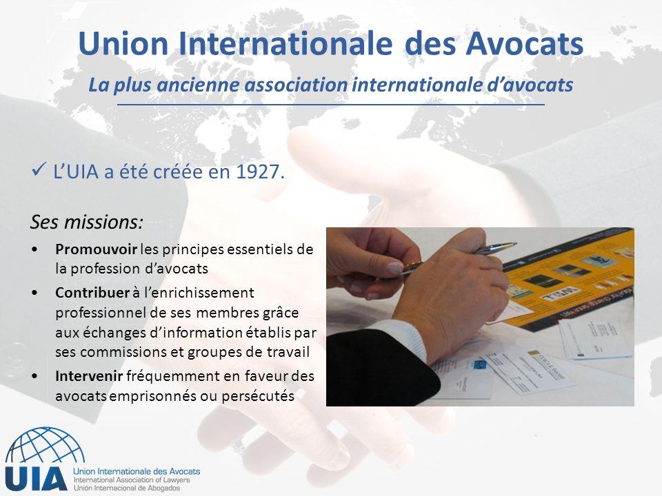 Union Internationale des Avocats LUIA a été créée en 1927.