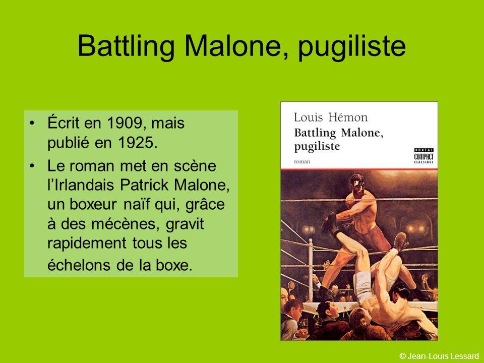 © Jean-Louis Lessard Battling Malone, pugiliste Écrit en 1909, mais publié en 1925.