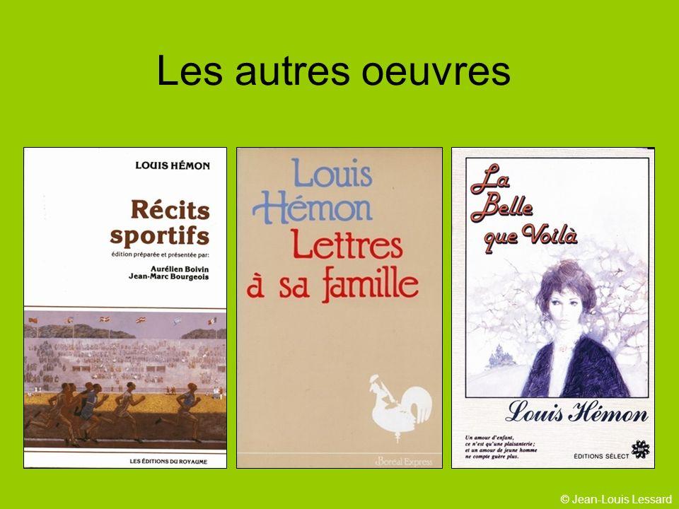 © Jean-Louis Lessard Les autres oeuvres