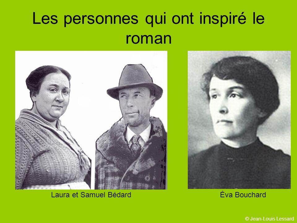 © Jean-Louis Lessard Les personnes qui ont inspiré le roman Laura et Samuel BédardÉva Bouchard
