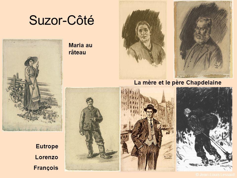 © Jean-Louis Lessard Suzor-Côté La mère et le père Chapdelaine Maria au râteau Eutrope Lorenzo François